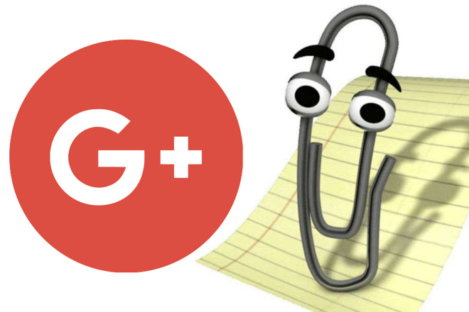 Google Plus joins Ping, Groove Music, and Clippy in the