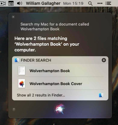 Once Siri on the Mac has found what you're looking for, you can drag an alias of them out to anywhere you like.