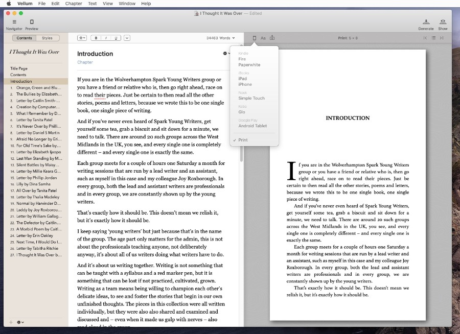 You shouldn't write your book in Vellum, but you can edit. And you can preview how the book will look in e-book readers or print