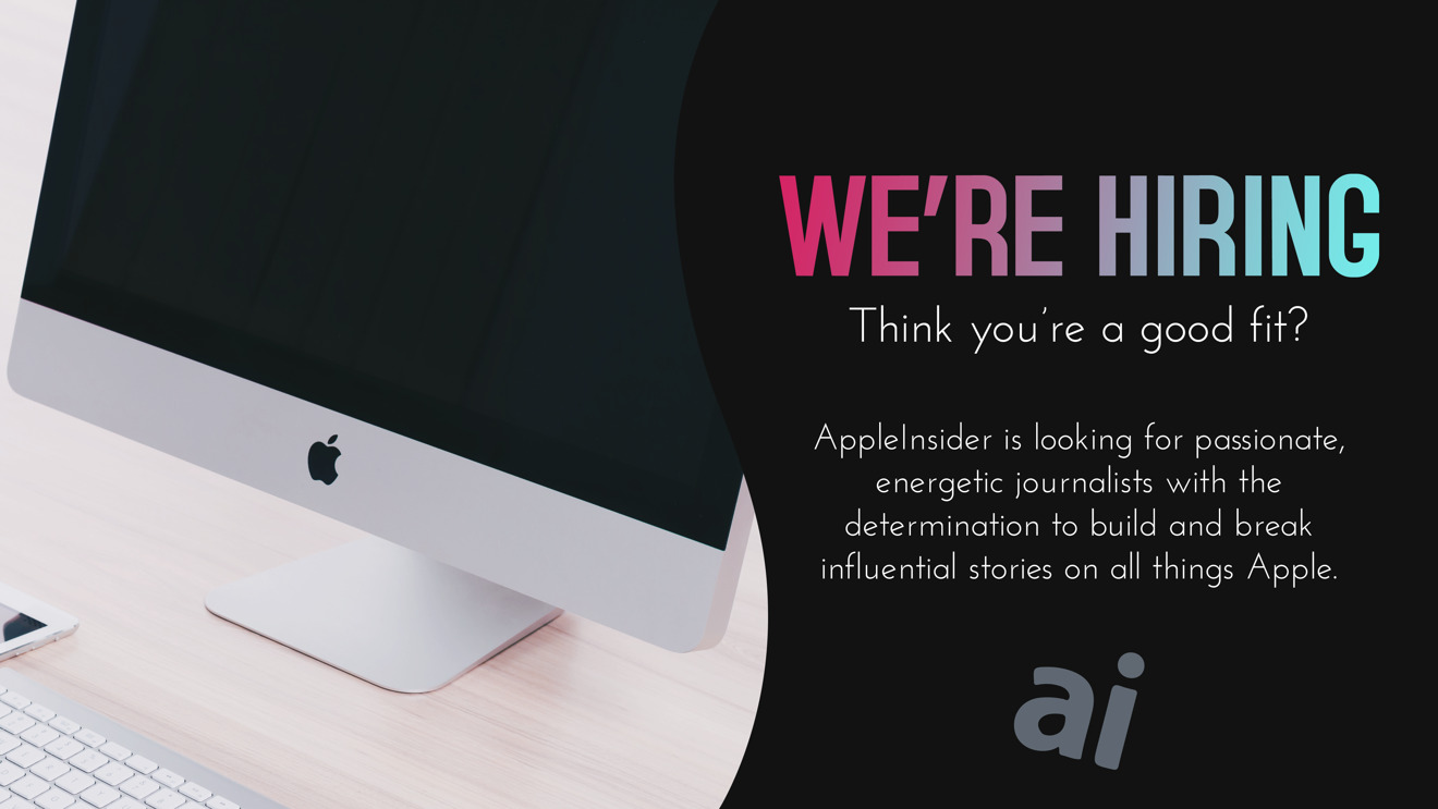 photo of AppleInsider is growing, are you a good fit for our team? image
