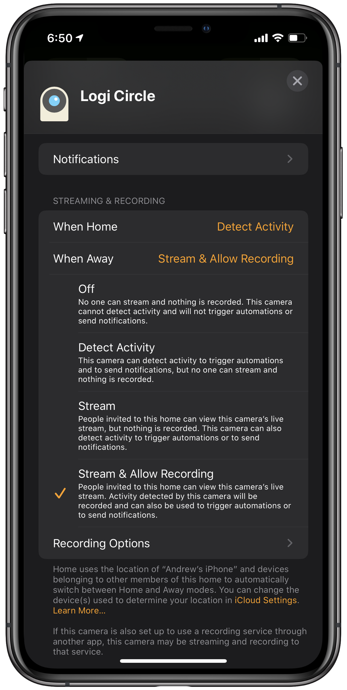 Choose streaming and recording options for when users are home and while users are away.