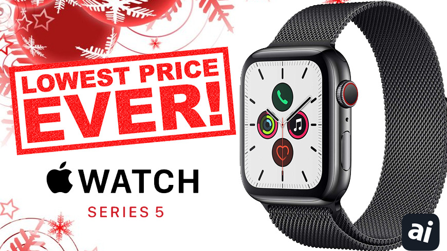 photo of This Apple Watch 5 deal delivers the lowest price ever on the ultimate gift image