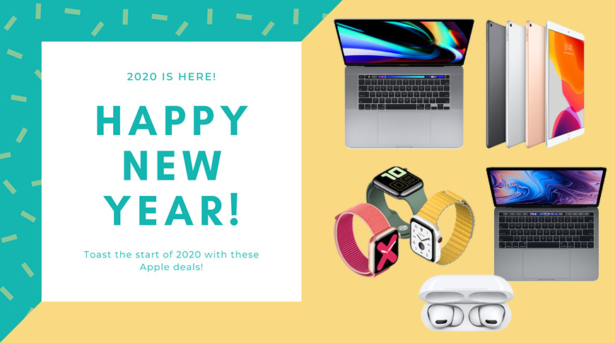 New Year 2020 deals: Save big on AirPods, new MacBook Pros, Apple Watches, iPad Air