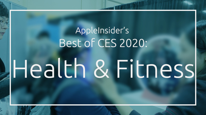 CES 2020: Best of Health and Fitness