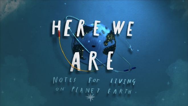 New Apple TV+ trailer reveals 'Here We Are: Notes for Living on Earth' - AppleInsider