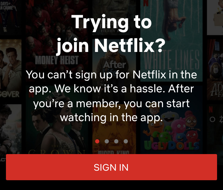 Netflix's iOS app does nothing at all, unless you sign up
