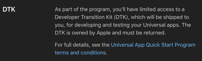 The Universal App Quick Start Program's description reveals you have to return the DTK.