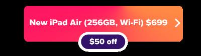 Apple iPad Air 4 now $50 off