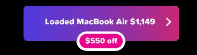 Loaded MacBook Air $550 off