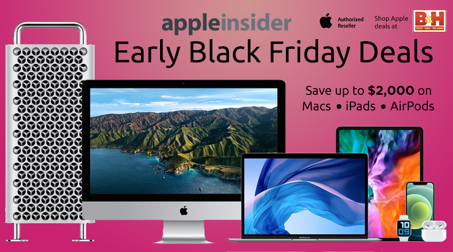 Early Black Friday Sale Knocks Up To 2 000 Off Macs Ipads Airpods Apple Watches Appleinsider