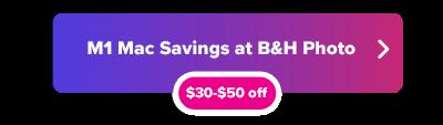 M1 Mac Savings button at B&H Photo