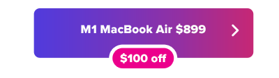 New M1 MacBook Air $899 button