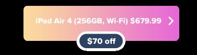 Apple iPad Air 4 $70 off at Amazon button