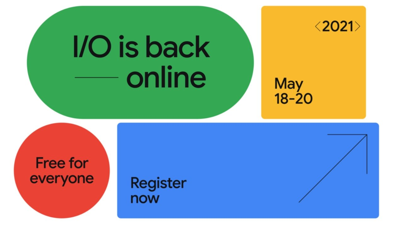 photo of Google I/O 2021 set for May 18 through May 20, free for the first time image
