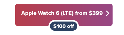 Apple Watch 6 $100 off button