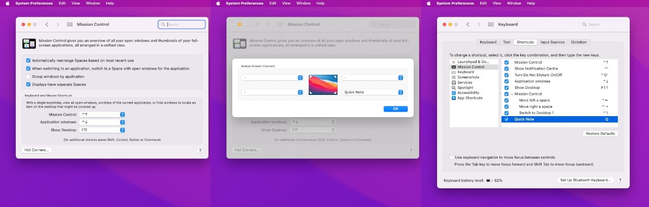 You can set up a Hot Corner so that Quick Note appears when you move your mouse to, say, bottom right of your display