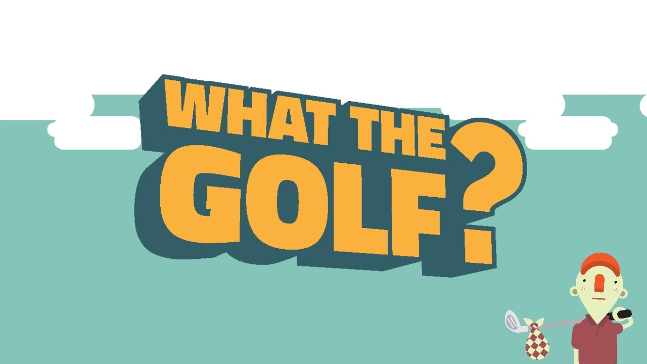 'What The Golf?' is a game for people who hate golf