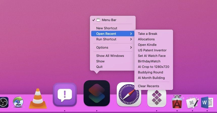 Add the Shortcuts app to your Dock and you have quick access to all of your Shortcuts